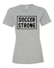Heather Gray Soccer Strong Ladies Soccer T-Shirt