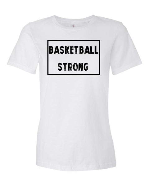 White Basketball Strong Ladies Basketball T-Shirt With Basketball Strong Design On Front