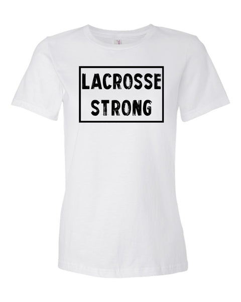 White Lacrosse Strong Ladies Lacrosse T-Shirt With Lacrosse Strong Design On Front