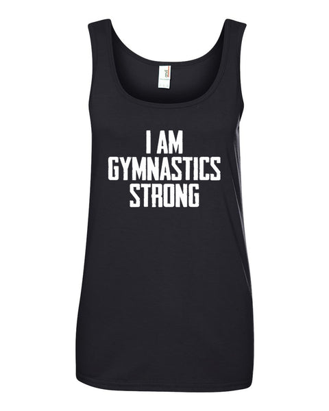 Black I Am Gymnastics Strong Ladies Gymnastics Tank Top