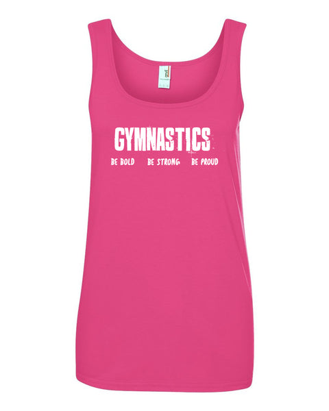 Gymnastics Be Bold Be Strong Be Proud Ladies Tank Top