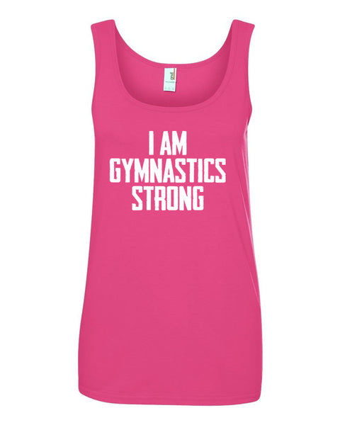 Hot Pink I Am Gymnastics Strong Ladies Gymnastics Tank Top