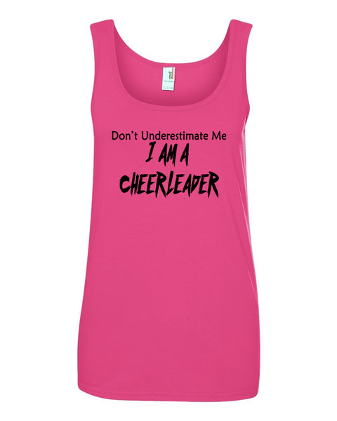 Hot Pink Don't Underestimate Me I Am A Cheerleader Ladies Tank Top