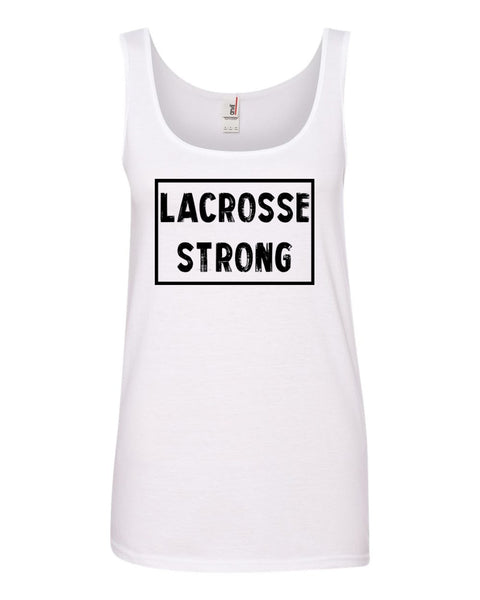 White Lacrosse Strong Ladies Lacrosse Tank Top With Lacrosse Strong Design On Front