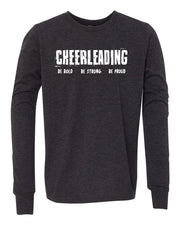Cheerleading Be Bold Be Strong Be Proud Youth Long Sleeve T-Shirt