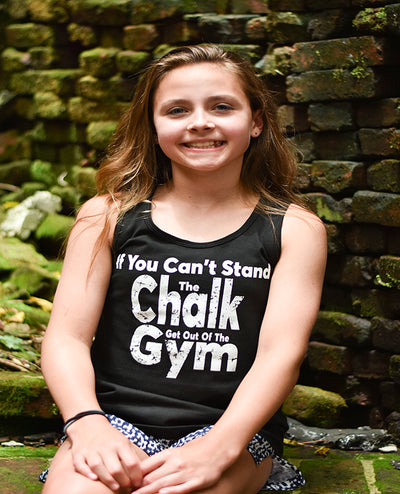 If You Can't Stand The Chalk Get Out Of The Gym Girls Tank Top