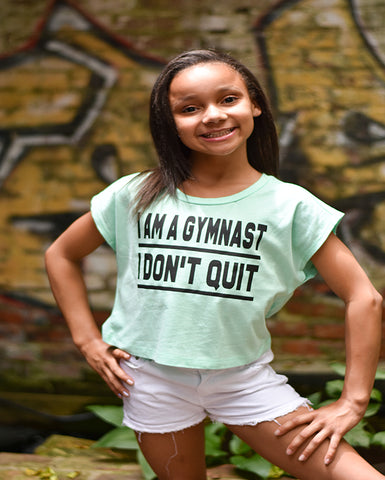 I Am A Gymnast I Don't Quit Tees Tanks Hoodies Crop Tops