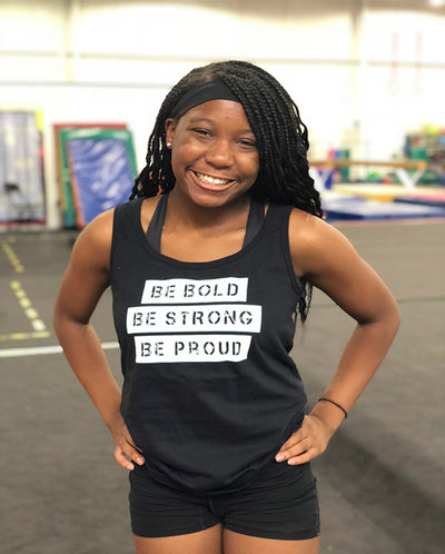 Be Bold Be Strong Be Proud Ladies Tank Top