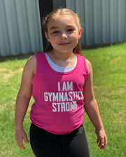 I Am Gymnastics Strong Girls Tank Top