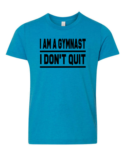 I Am A Gymnast I Don't Quit Neon Youth T-Shirt