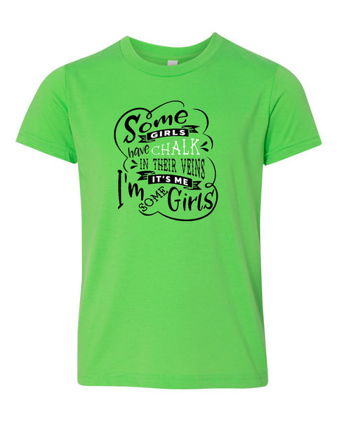 Some Girls Have Chalk In Their Veins Neon Youth T-Shirt