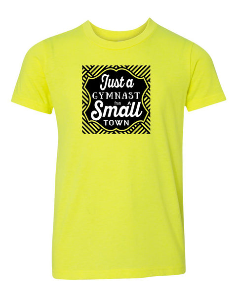 Just A Gymnast From A Small Town Neon Youth T-Shirt