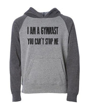 I Am A Gymnast You Can't Stop Me Youth Hoodie