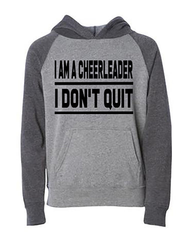 I Am A Cheerleader I Don't Quit Tanks Tees Hoodies Blankets