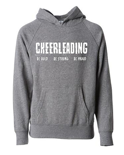 Cheerleading Be Bold Be Strong Be Proud Adult Hoodie