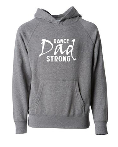 Dance Dad Strong Adult Hoodie