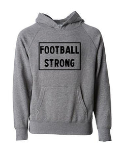 Football Strong Adult Hoodie