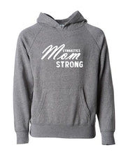Gymnastics Mom Strong Adult Hoodie