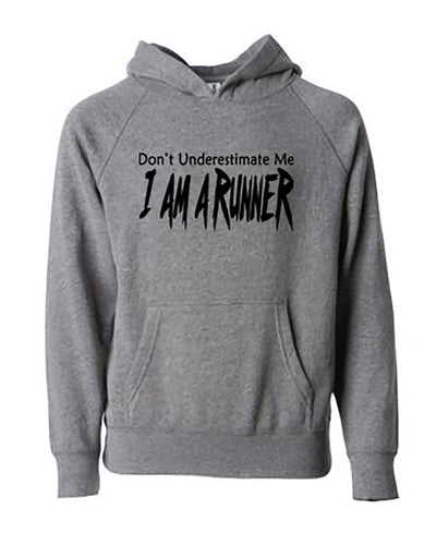 Don't Underestimate Me I Am A Runner Adult Hoodie