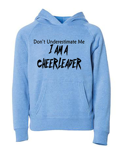 Don't Underestimate Me I Am A Cheerleader Adult Hoodie