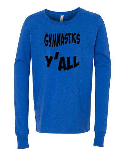 Gymnastics Y'all Youth Long Sleeve T-Shirt
