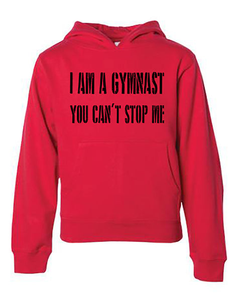 I Am A Gymnast You Can't Stop Me Adult Hoodie