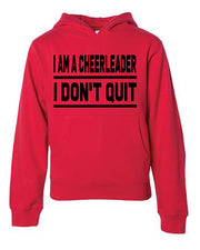 I Am A Cheerleader I Don't Quit Adult Hoodie