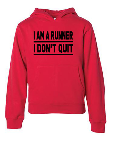I Am A Runner I Don't Quit Youth Hoodie
