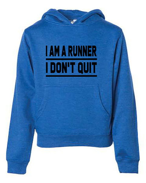 I Am A Runner I Don't Quit Adult Hoodie