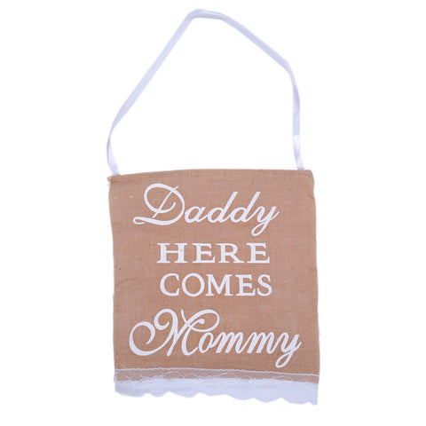 Daddy Here Comes Mammy - sign