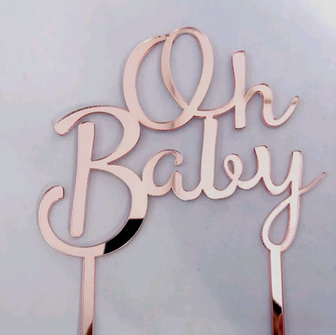 Oh Baby Rose Gold Acrylic cake topper