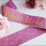 Bride to be hot pink glitter Sash - Hen Party