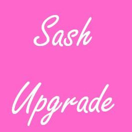 Sash or veil Upgrade