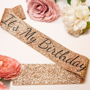 Rose Gold It's My Birthday Sash - Adult Birthday Party