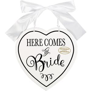 Here comes the Bride MDF double sided sign
