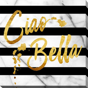 "Wall Art by Working Girls Design ""Ciao Bella"", All Canvas Art,All Subjects,Word Art,All Colors,All Shapes,All Artists,black & white art,Square Shape,BY Jodi"