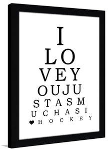 I Love You More Than Hockey  Framed Wall Art