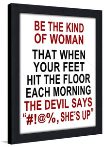 Be the Kind of Woman  Framed Wall Art