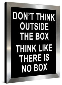 Dont Think Outside the Box  Framed Wall Art