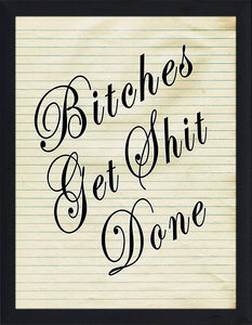 Get Shit Done  Framed Wall Art