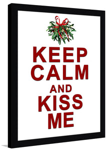 Keep Calm & Kiss Me  Framed Wall Art
