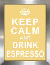 Keep Calm and Drink Espresso  Framed Wall Art