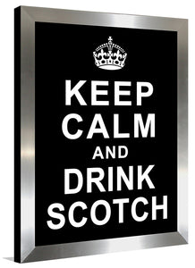 Keep Calm and Drink Scotch  Framed Wall Art