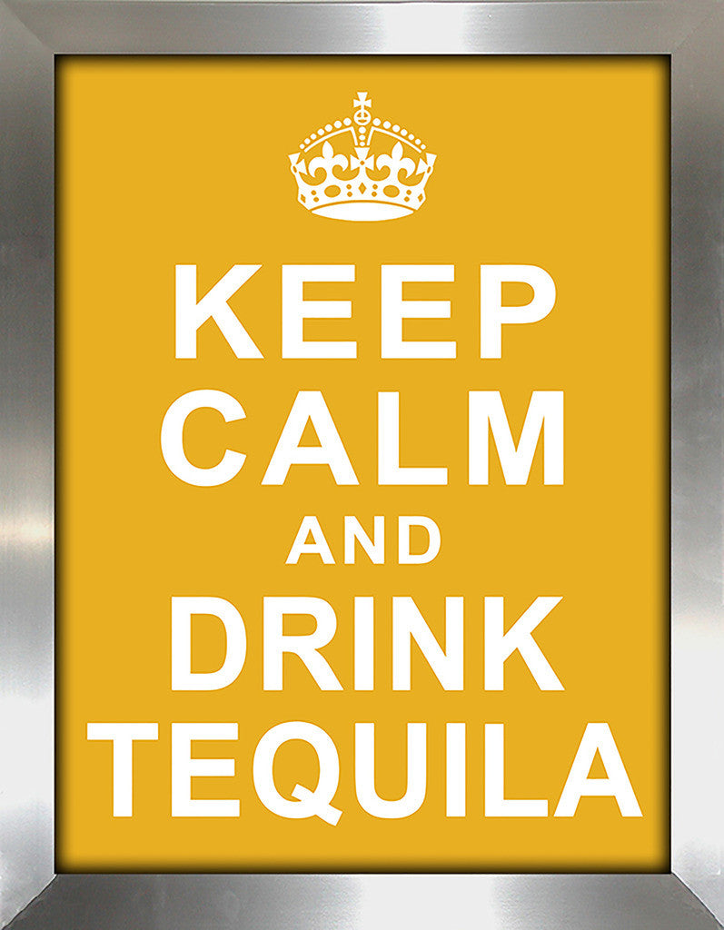 Keep Calm and Drink Tequila  Framed Wall Art
