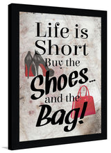Life is Short  Framed Wall Art