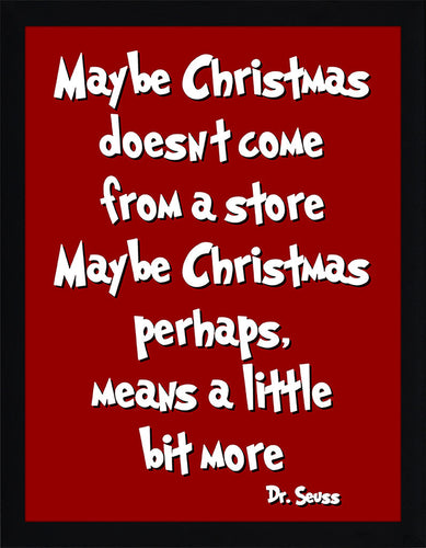 Maybe Christmas  Framed Wall Art