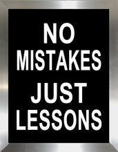 No Mistakes Just Lessons  Framed Wall Art
