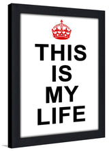 This is My Life  Framed Wall Art