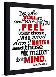 Those Who Matter Don't Mind II  Framed Wall Art