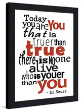 Today You Are You II  Framed Wall Art